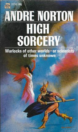 High Sorcery. Andre Norton