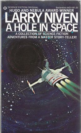 A Hole In Space. Larry Niven.
