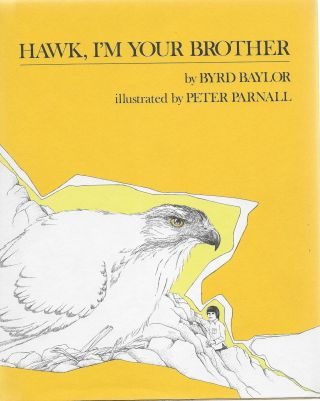 Hawk, I'm Your Brother. Byrd with Baylor, Peter Parnall