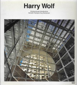 Harry Wolf. Kenneth Frampton, Introductions Guy Nordenson