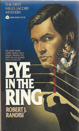Eye in the Ring. Robert J. Randisi