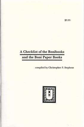 A Checklist of the Bonibooks and the Boni Paper Books. Christopher P. Stephens