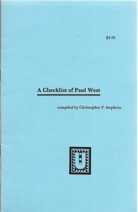 A Checklist of Paul West. Christopher P. Stephens