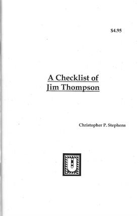A Checklist of Jim Thompson. Christopher P. Stephens