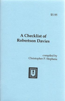A Checklist of Robertson Davies. Christopher P. Stephens
