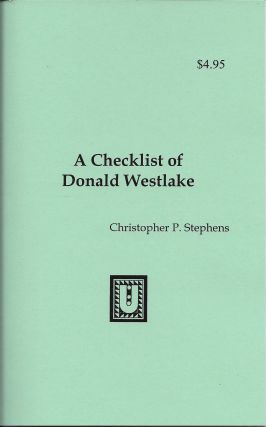 A Checklist of Donald Westlake. Christopher P. Stephens