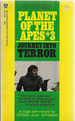 Planet of the Apes #3: Journey Into Terror. George Alec Effinger.