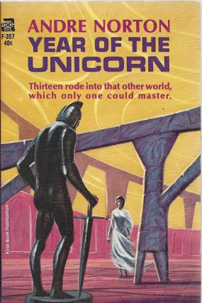 Year of the Unicorn. Andre Norton