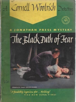 The Black Path of Fear. Cornell Woolrich, William Irish