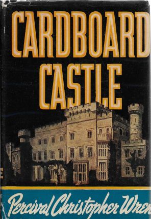 Cardboard Castle. P. C. Wren, Percival Christopher