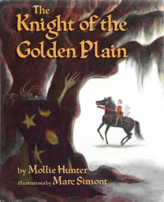 Knight of the Golden Plain. Mollie with Hunter, Marc Simont