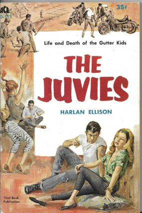 The Juvies. Harlan Ellison