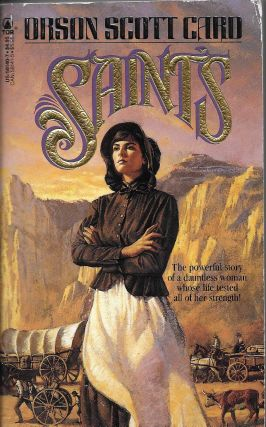 Saints [A Woman of Destiny]. Orson Scott Card