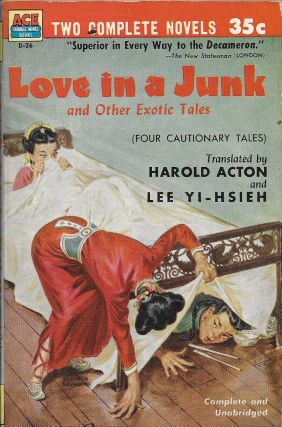 Love in a Junk and Other Exotic Tales [Four Cautionary Tales] / The Impotent General. Harold...