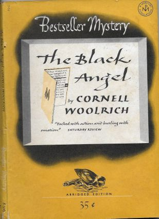 The Black Angel. Cornell Woolrich, William Irish