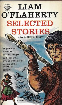 Selected Stories. Liam O'Flaherty, Devin A. Garrity