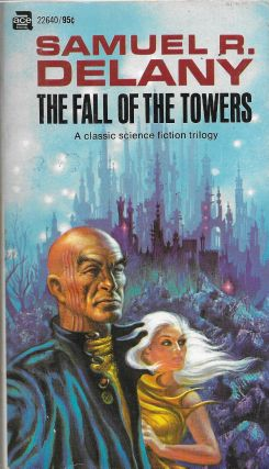 The Fall of the Towers [Comprises: Captives of the Flame; The Towers of Toron; and City of a...