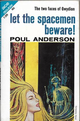 Let the Spacemen Beware! / The Wizard of Starship Poseidon. Poul / Bulmer Anderson, Kenneth