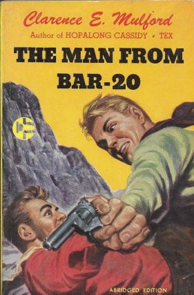 The Man From Bar-20. Clarence E. Mulford