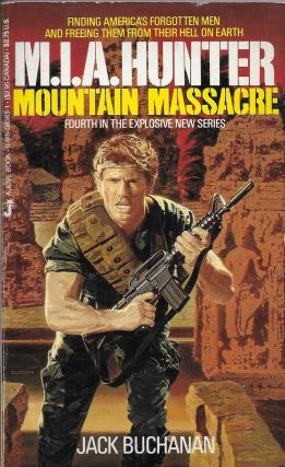 M.I.A. Hunter (4): Mountain Massacre. a house pseudonym this, Joe Lansdale