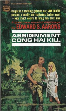 Assignment -- Cong Hai Kill. Edward S. Aarons