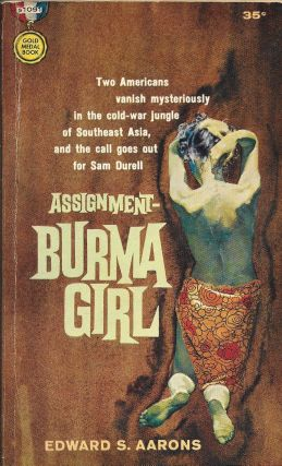 Assignment - Burma Girl. Edward S. Aarons
