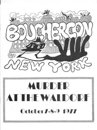 Murder at the Waldorf, October 7-8-9 1977: Bouchercon VIII.