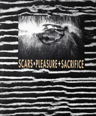Scars. Pleasure + Sacrifice: Argentina, Colombia Video Creation, New York, 1994. Video...