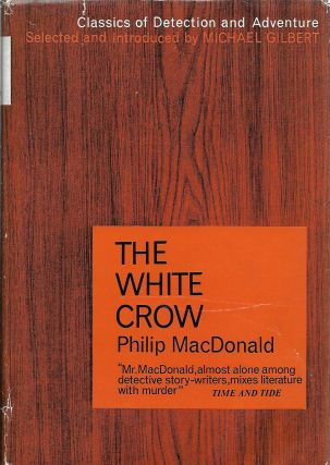 The White Crow. Philip MacDonald.