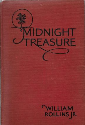 Midnight Treasure. William Rollins Jr