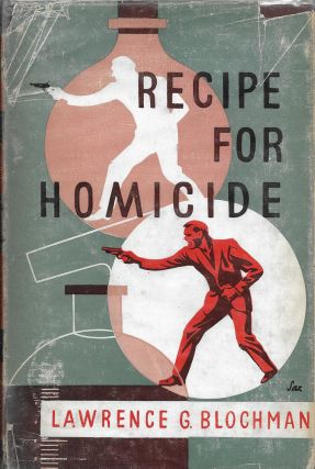 Recipe for Homicide. Lawrence G. Blochman