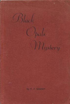 The Black Opals Mystery: A Livewire Detective Story of Old New York. Mercy Priscilla Graham.