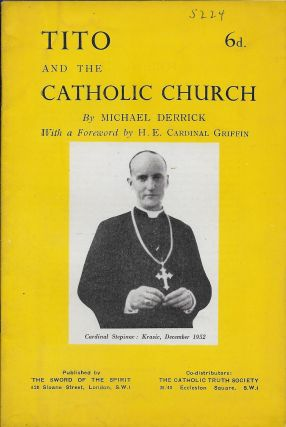 Tito and the Catholic Church. Michael Derrick