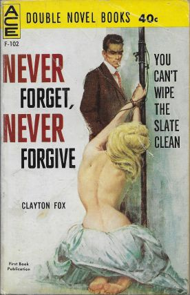 Never Forget, Never Forgive / The Flying Eye. Clayton / Bob McKnight Fox