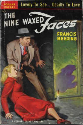 The Nine Waxed Faces: A Colonel Granby Mystery. Frances Beeding, cover, Rudolph Belarski, John...