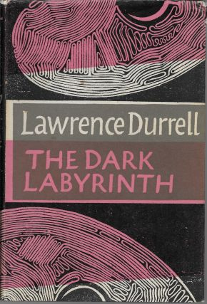 The Dark Labyrinth. Lawrence Durrell