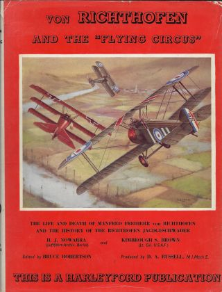 Von Richthofen and the Flying Circus. H. J. Nowarra, Kimbrough S. Brown, Bruce Robertson