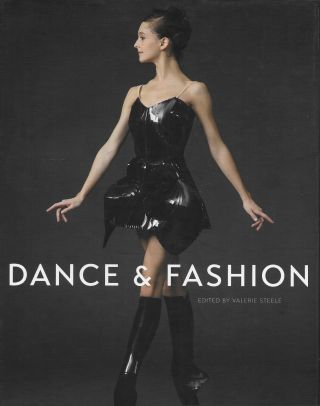 Dance and Fashion. Valerie Steele