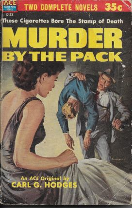 Murder by the Pack / About Face. Carl G. / Frank Kane Hodges