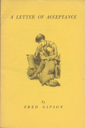 A Letter of Acceptance [Old Yeller]. Fred Gipson, Cover, Carl Burger