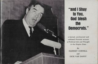 """and I Shay to You, God Blesh the Democrats."" Harriet Cornell, Dick Van Zandt"