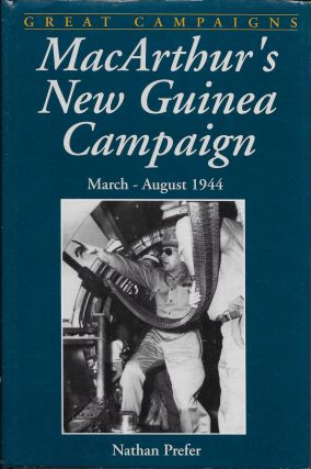 MacArthur's New Guinea Campaign. Nathan Prefer