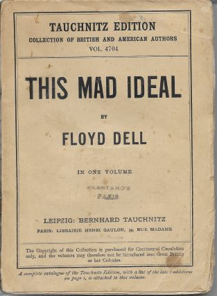 This Mad Ideal. Floyd Dell