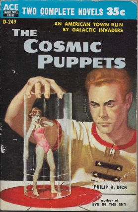 The Cosmic Puppets / Sargasso of Space. Philip K. Dick, Andre Norton