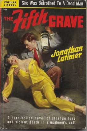 The Fifth Grave. Jonathan Latimer