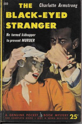 The Black-Eyed Stranger. Charlotte Armstrong