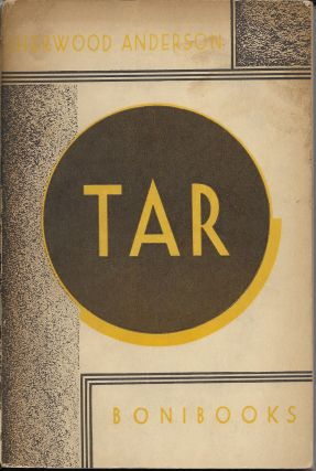 Tar, A Midwest Childhood. Sherwood Anderson
