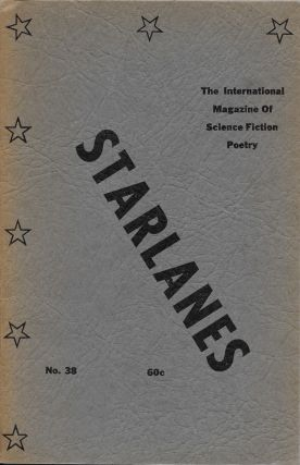 Starlanes #38: The International Quarterly of Science Fiction Poetry. Orma McCormick