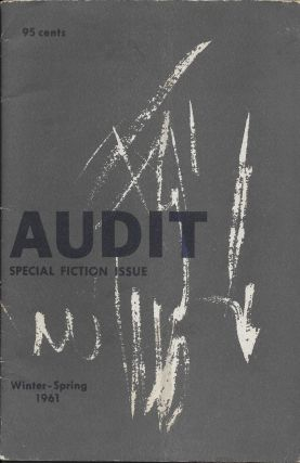 Audit, Volume 1, Number 8. Special Fiction Issue. (Winter-Spring 1961). David D. Galloway
