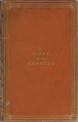 A Diary of the Moneths [Months], Reprinted from the Edition of 1661 [A Diary for 1929]. M. with...